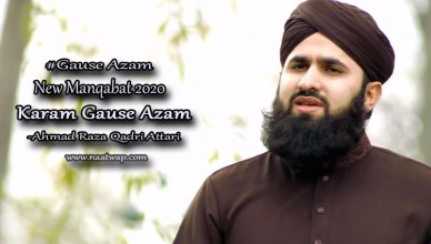 Karam Gause Azam By Ahmad Raza Qadri Attari