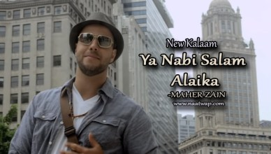 Ya Nabi salam Alaika By Maher Zain