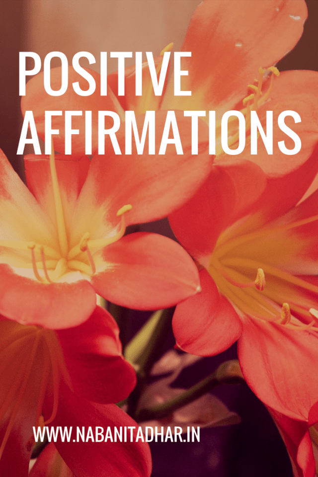 Positive Affirmations to bring back the I Can in life