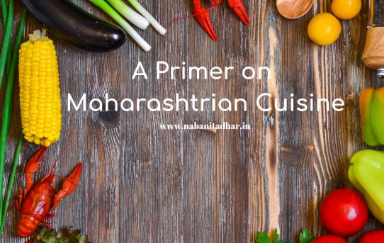 A Primer on Maharashtrian Cuisine