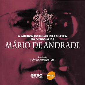 A vitrola de Mário de Andrade