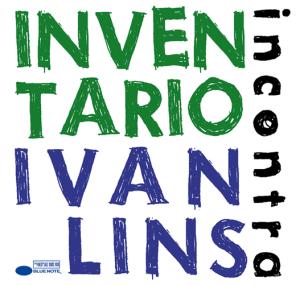 InventaRio Incontra Ivan Lins