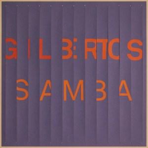 Copertina Gilbertos Samba