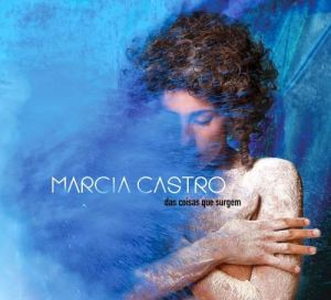 Marcia Castro das coisas que surgem
