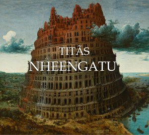 Titãs - Nheengatu