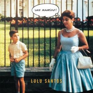 Lulu Santos - Luiz Maurício