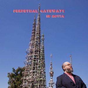 ed-motta-perpetual-gateways