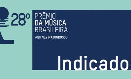 Tutti i nomi dei candidati al 28° Prêmio da Música Brasileira