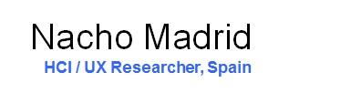 Nacho Madrid - HC I/ UX researcher