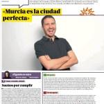 «Murcia es la ciudad perfecta.»