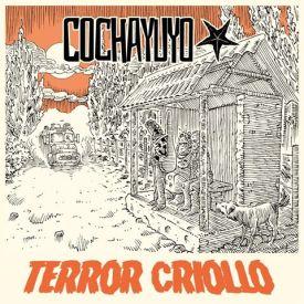 """Cochayuyo- """"Terror Criollo"""" (2017)"""