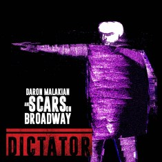 Daron Malakian & Scars On Broadway – Dictator (2018)