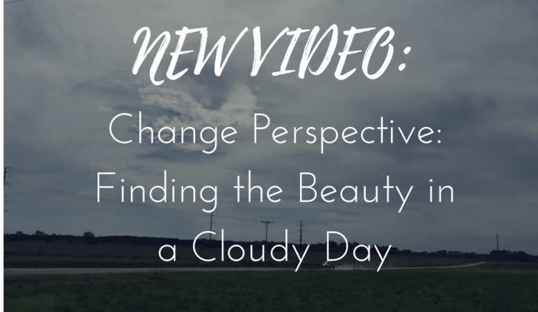Finding the beauty in a cloudy day