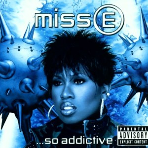 Missy Elliott - Miss E So Addictive