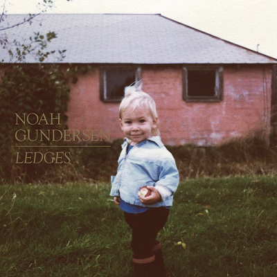 Noah Gundersen – Ledges on www.nadamucho.com