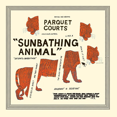 Parquet Courts Sunbathing Animal on www.nadamucho.com