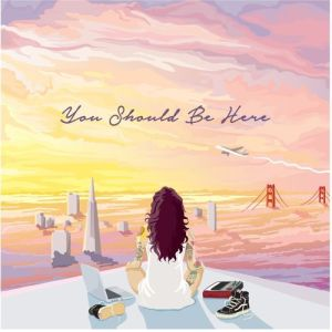 Kehlani – You Should Be Here