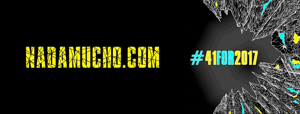 NadaMucho.com #41for2017 Banner