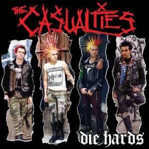 01 - The Casualties - Die Hards
