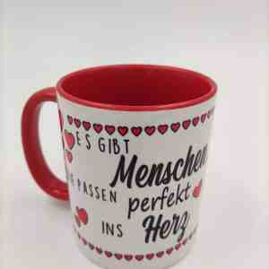 Tasse, Es gibt Menschen die passen Perfekt ins Herz