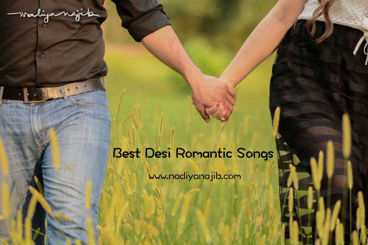 Best Desi Romantic Songs