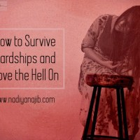 How to Survive Hardship and Move the Hell On