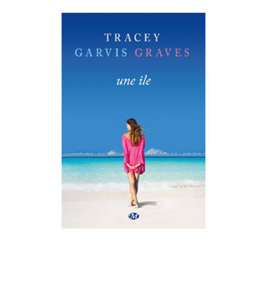 Une île – Tracey Garvis Graves