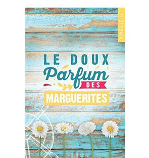Le doux parfum des marguerites - Amélie.B