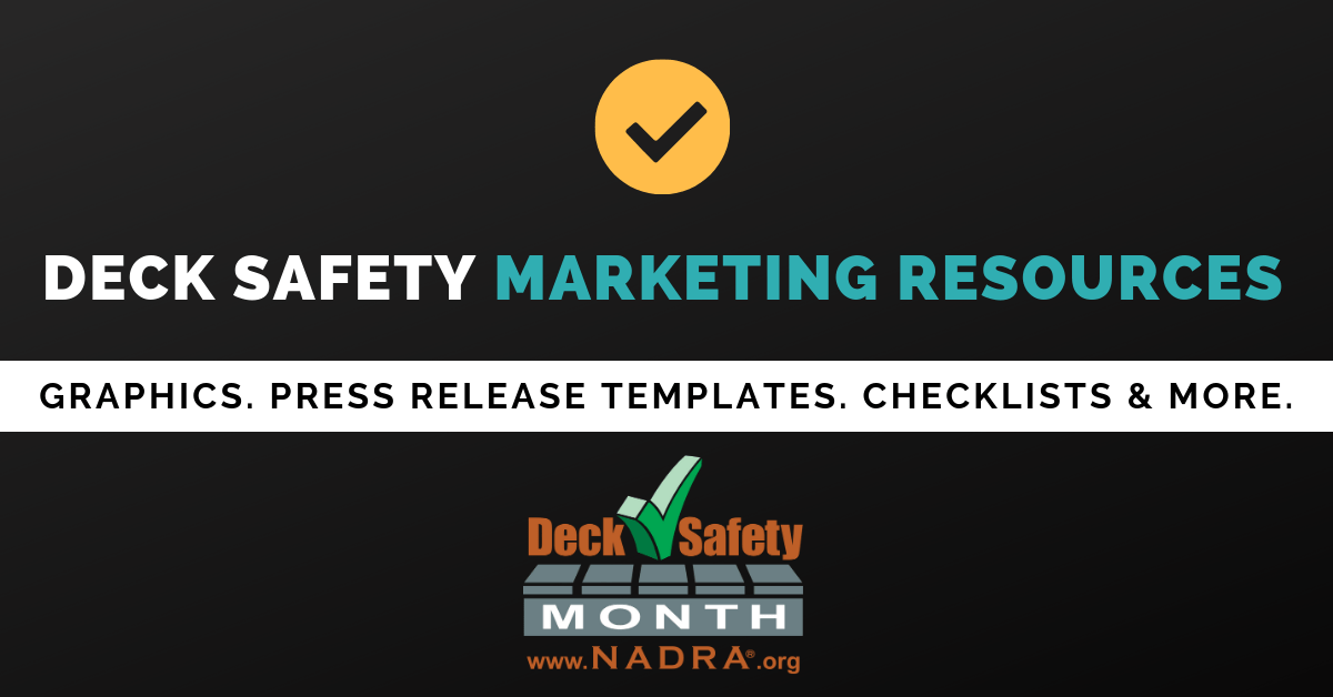 NADRA Provides Deck Safety Marketing Resources to Help the Industry Boost Business this Spring