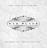 Nae Plans Volume 1 cover