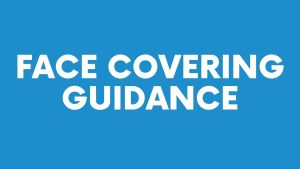 Face covering guidance