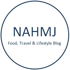 NAHMJ - Food, Travel & Lifestyle Blog