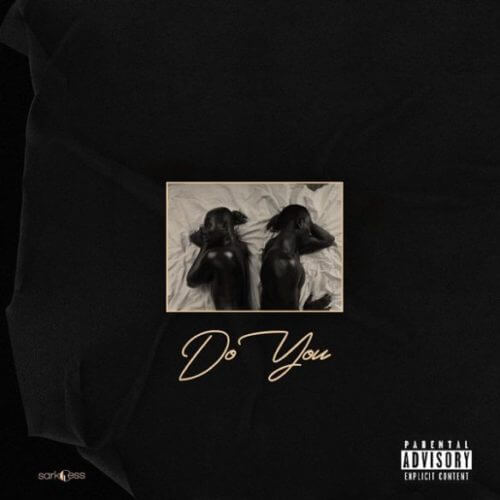 Sarkodie Do You ft Mr Eazi Mp3 Download