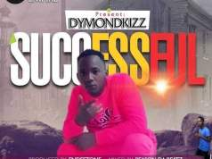 Dymondkizz Successful Mp3 Download