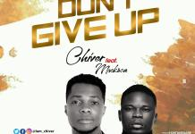 Chiver Ft Mackson - Don't Give Up Mp3 Download Audio