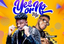 DJ Kaywise Yes Or No mix Mp3 Download