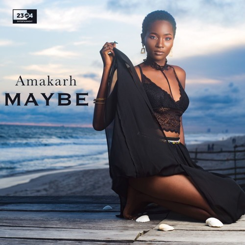 Amakarh – Maybe Mp3 Download Audio
