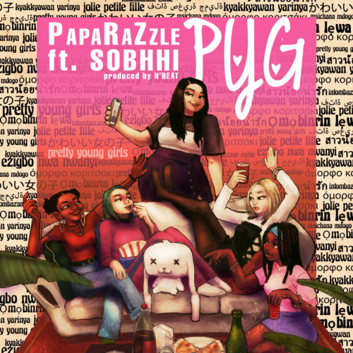 PapaRaZzle Pretty Young Girls PYG ft Sobhhi Mp3 Download