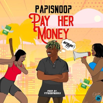 Naira Marley x PapiSnoop – Pay Her Money Mp3 Download