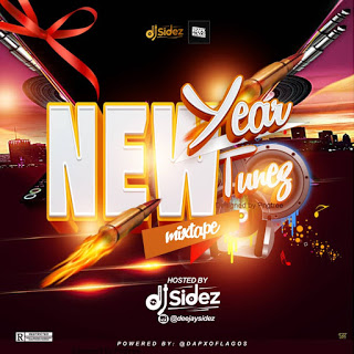 Dj Sidez New Year New Tunez Mixtape Mp3 Download
