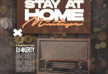 Dj 4Kerty Stay At Home Mixtape mp3 download
