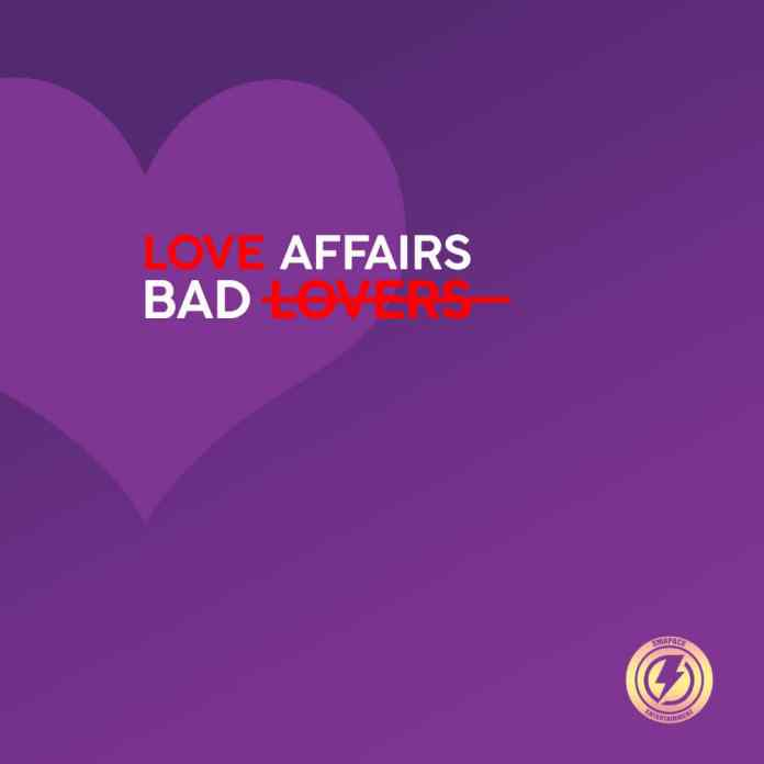 Smapace Entertainment Love Affairs Bad Lovers mp3 download