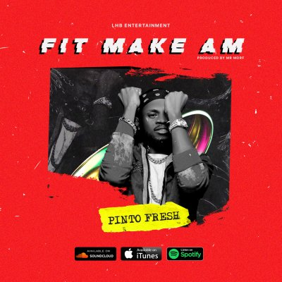 Pinto Fresh Fit Make Am mp3 download