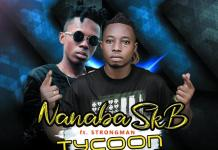 NanaBa Tycoon Ft Strongman mp3 download