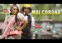 Yamu Baba Mai Corona Ft Zainab Sambisa Video mp4 download
