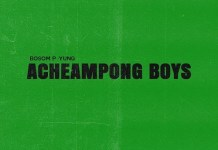 Bosom P-Yung Acheampong Boys EP album download