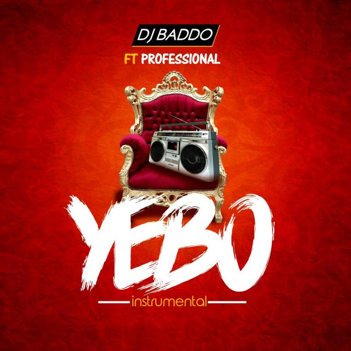 DJ Baddo ft Professional Yebo Instrumental freebeat download
