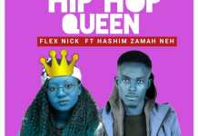 Flex nick ft Hashim Zamah Neh Hip hop Queen mp3 download