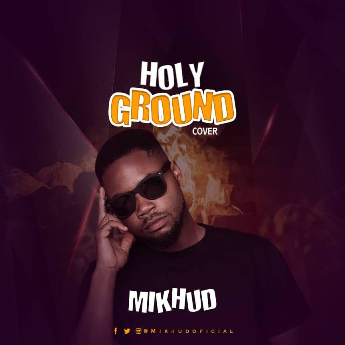 MikHud Holy Ground Cover mp3 download