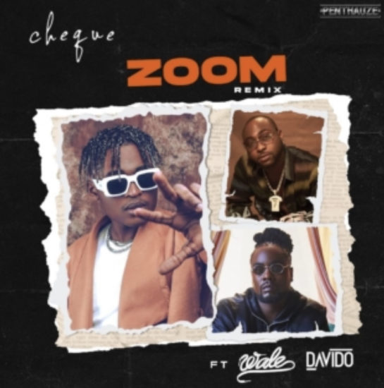 Cheque Zoom Remix ft Davido & Wale mp3 download